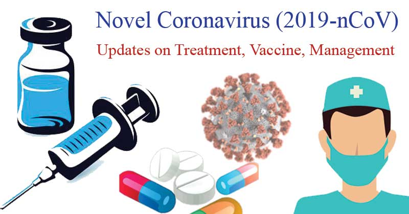 Treatment, Vaccine and Management of COVID-19 (SARS-CoV-2)