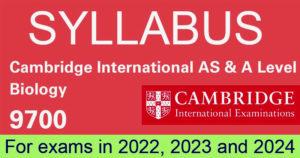 Cambridge AS & A Level Biology 9700 Syllabus 2022-2024