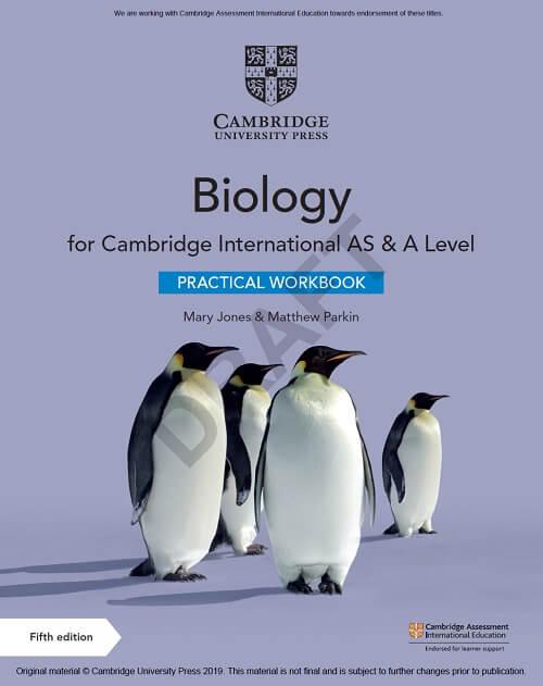 Cambridge International AS & A Level Biology Practical Workbook